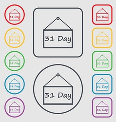 Calendar day 31 days icon sign Symbols on the vector image