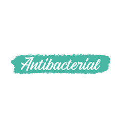 hand sketched antibacterial quote lettering vector image