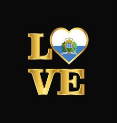 Love typography san marino flag design gold vector