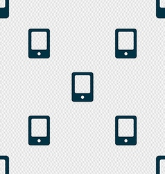 Tablet icon sign Seamless pattern with geometric vector image