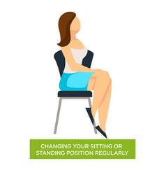 Changing sitting or standing position regularly vector