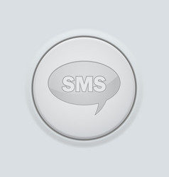 Round button with sms sign on gray interface vector