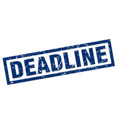 Square grunge blue deadline stamp vector