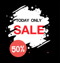 today only sale 50 brush white paint image vector image