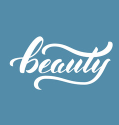 Hand drawn lettering beauty elegant vector