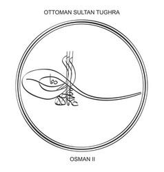 Tughra ottoman sultan osman second vector