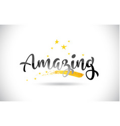 Amazing word text with golden stars trail and vector