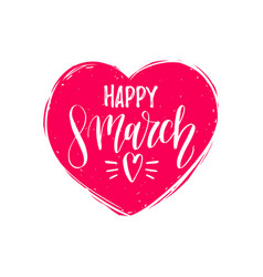 happy womans day handwritten lettering card vector image
