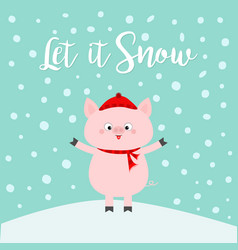 let it snow pig on snowdrift falling snowflakes vector image