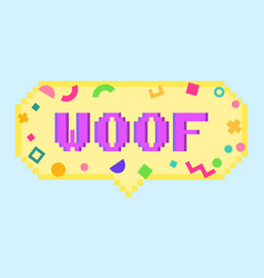 Pixel art 8bit woof sticker vector