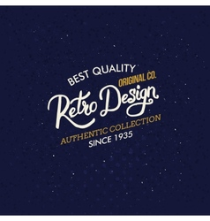 Retro Design clothing label or sign vector image
