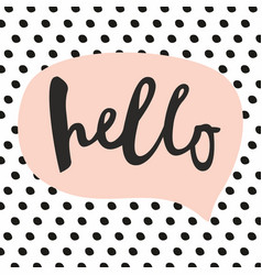 hello hand letter abstract background with dots vector image vector image