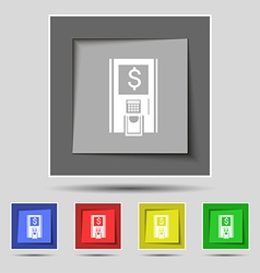 Atm icon sign on original five colored buttons vector