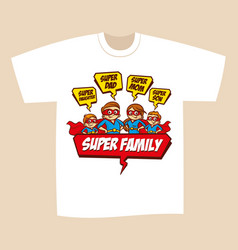 T-shirt print design superheroes family vector