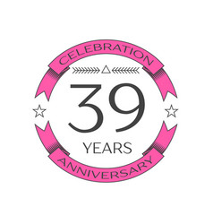 thirty nine years anniversary celebration logo vector image