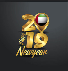 Happy new year 2019 golden typography with uae vector