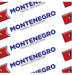 montenegro travel destination with national flag vector image
