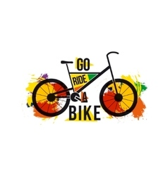 Quote go ride a bike on bright colored vector