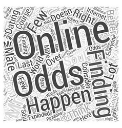 What Are the Odds of Finding Mr Right Online Word vector