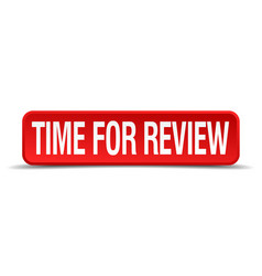 time for review red 3d square button isolated on vector image