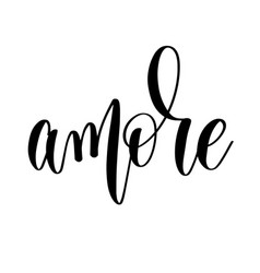 Amore - black and white hand lettering inscription vector