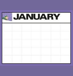 January blank month planning calendar with place vector