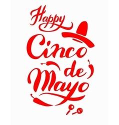 Cinco De Mayo hand drawn lettering vector image vector image