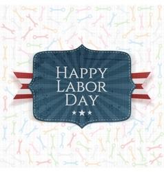 Happy Labor Day festive Label vector