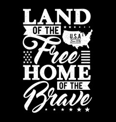 Typography - land free home brave vector