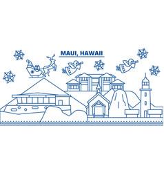 Usa hawaii maui winter city skyline merry vector