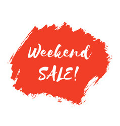 weekend sale lettering inscription red watercolor vector image