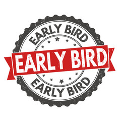 Early bird grunge rubber stamp vector