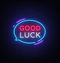 good luck neon text good luck neon sign vector image