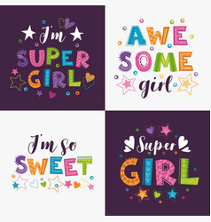 trendy girlish slogans with decorative elements vector image