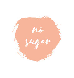 No sugar round watercolor badge vector