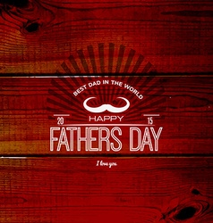 Fathers day badges logos and labels for any use vector image