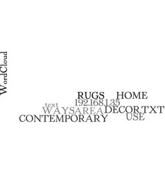 ways to use contemporary area rugs in your home vector image
