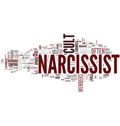 The cult of the narcissist text background word vector
