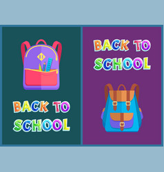 Back to school posters with backpacks for pupils vector
