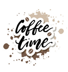 Coffee time brush lettering calligraphy phrase vector