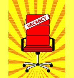 empty red office chair and sign word vacancy on vector image