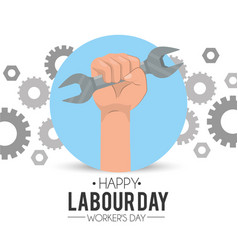 Hand with wrench and gears to labour holiday vector