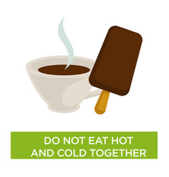 Hot and cold food together harm avoid medical vector