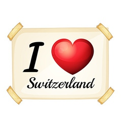 I love Switzerland vector image