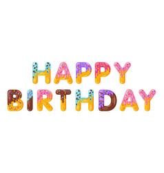 happy birthday biscuit lettering glazed vector image