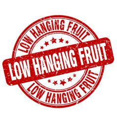 Low hanging fruit red grunge stamp vector