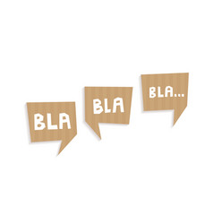 speech bubbles cut out of carton with words bla vector image