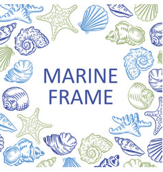 Marine frame seashells hand drawn sketch style vector