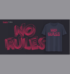 no rules graphic t-shirt design typography vector image
