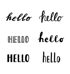 hello calligraphy lettering quotes handwritten vector image vector image